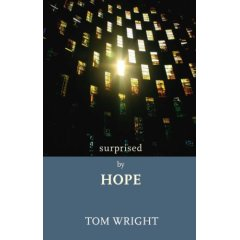 Tom Wright - Surprised by Hope